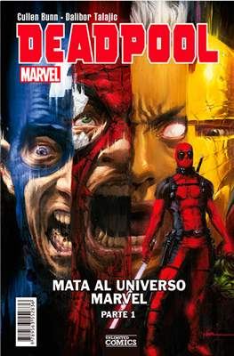 Deadpool mata al Universo Marvel (Rústica) #1