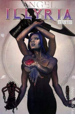 Angel Illyria Haunted
