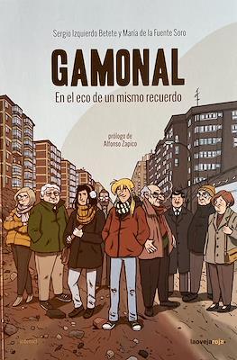 Gamonal. En el eco de un mismo recuerdo (Rústica 208 pp)