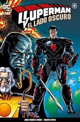 Superman: El lado oscuro. Otros mundos