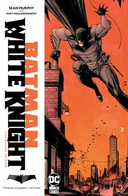 Batman: White Knight - The Deluxe Edition