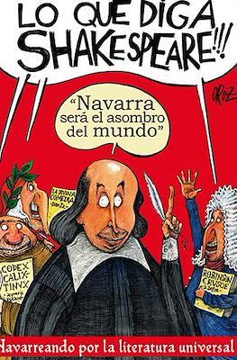 Lo que diga Shakespeare!!!: Navarra será el asombro del mundo (Cartoné 52 pp) #