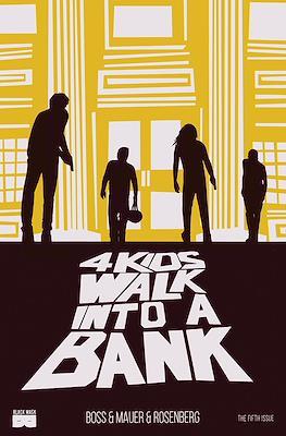 4 Kids Walk Into A Bank (Grapa) #5