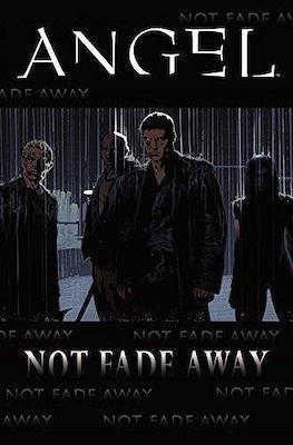 Angel: Not Fade Away
