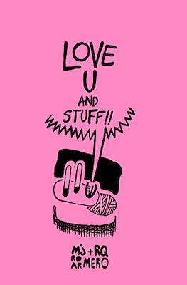 Love u and stuff