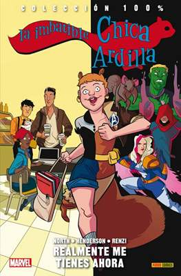La Imbatible Chica Ardilla. 100% Marvel (2016 - ) (Rústica con solapas 184 pp) #2