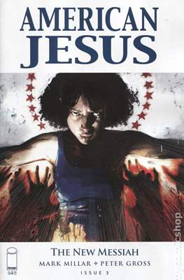 American Jesus: The New Messiah (Variant Cover) #3