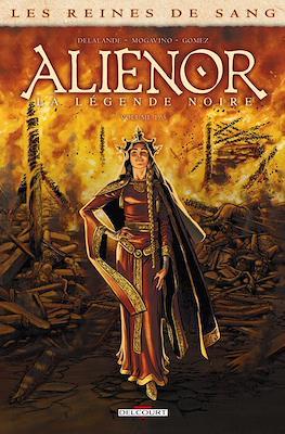 Aliénor, la Légende noire - Les Reines de Sang - Intégrale #1