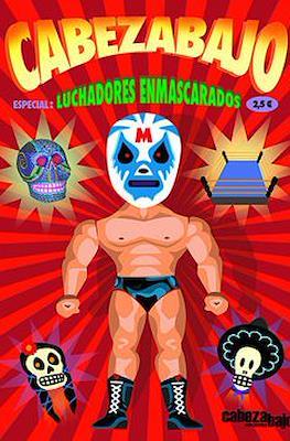Cabezabajo Especial Luchadores Enmascarados