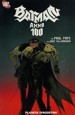 Batman: Anno 100