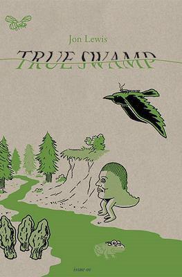 True Swamp #1