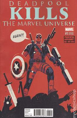 Deadpool Kills the Marvel Universe Again (Variant Cover)