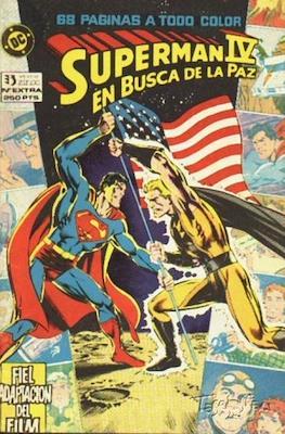 Superman IV. En busca de la paz. Fiel adaptación del film.