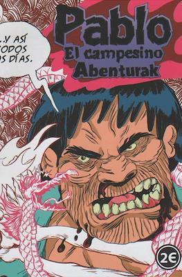 Pablo El campesino. Abenturak
