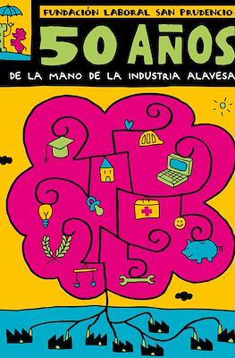 Fundación laboral San Prudencio: 50 años de la mano de la industria alavesa (Grapa y cartoné) #