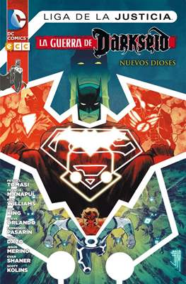 Liga de la Justicia: La guerra de Darkseid. Nuevos Dioses