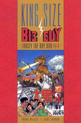 King Size Big Guy and Rusty the Boy Robot