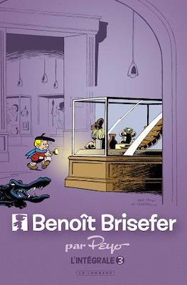 Benoît Brisefer (Cartonné intégrale) #3