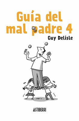 Guía del mal padre #4