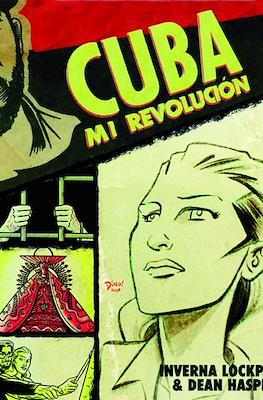 Cuba. Mi revolución