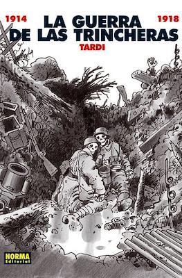 La Guerra de las Trincheras 1914-1918