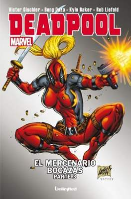 Deadpool. El mercenario bocazas (Grapa) #3