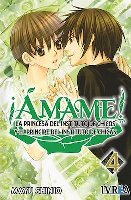 ¡Ámame! - La Princesa del Instituto de Chicos y El Príncipe del Instituto de Chicas #4
