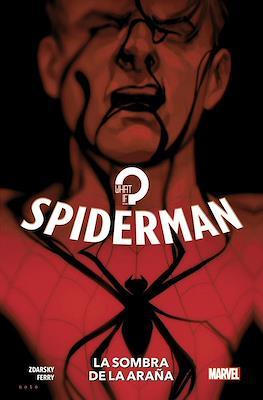 Spiderman: La sombra de la araña. 100% Marvel HC (Cartoné 128 pp)
