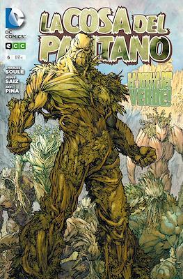 La Cosa del Pantano. Nuevo Universo DC (Rústica) #6