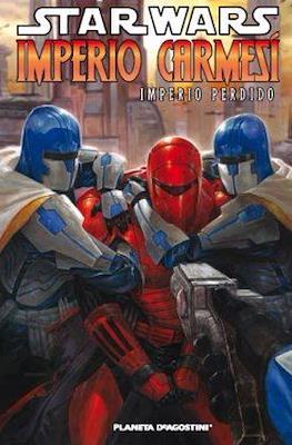 Star Wars. Imperio Carmesi Imperio perdido