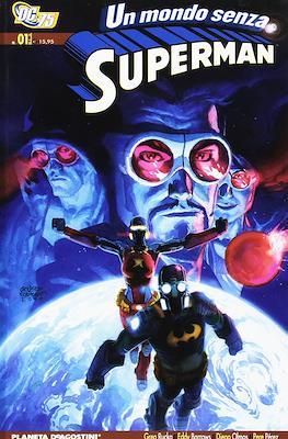 Un mondo senza Superman (Brossurato) #1