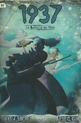 1937: La batalla del frío (Grapa) #