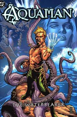 Aquaman: The Waterbearer