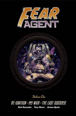 Fear Agent (Hardcover, library edition) #1