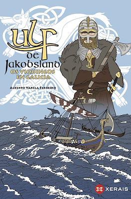 Ulf de Jakobsland. Os viquingos en Galicia (Rústica con lapelas. 80 pp) #