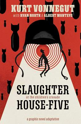 Slaughterhouse-Five: A Graphic Novel Adaptation