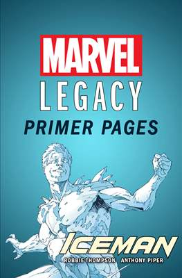 Iceman: Marvel Legacy Primer Pages