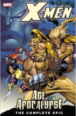 X-Men: The Complete Age of Apocalypse Epic #1