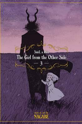 The Girl From the Other Side: Siúil, a Rún (Paperback) #3