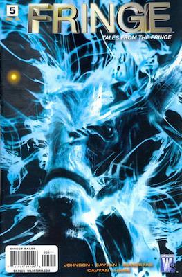 Fringe: Tales from the Fringe #5