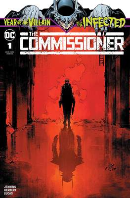 The Infected: The Commissioner