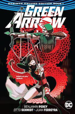 Green Arrow: Rebirth Deluxe Edition