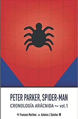 Peter Parker, Spider-Man Cronología Arácnida (Rústica 674 pp) #1