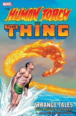 The Human Torch and The Thing: Strange Tales - The Complete Collection