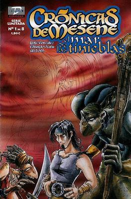 Crónicas de Mesene: El mar de las tinieblas (2002-2004)