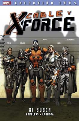 Cable y X-Force. 100% Marvel (2013-2014) (Rústica con solapas.) #1