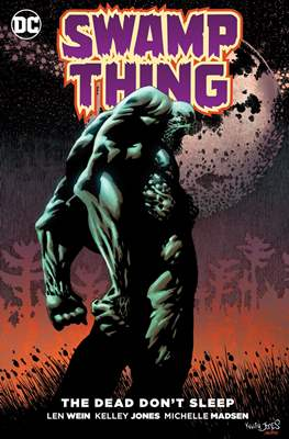 Swamp Thing. The Dead Don't Sleep