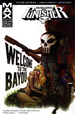 Frank Castle The Punisher - Welcome to the Bayou