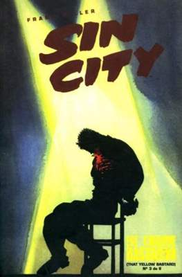 Sin City. Ese cobarde bastardo (Grapa) #3