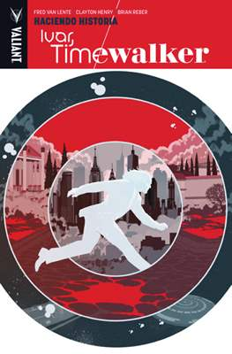 Ivar, Timewalker #1